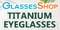 The latest Trend in Eyeglasses - TITANIUM - now available at GlassesShop.com!.
