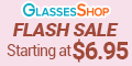 Flash Sale at GlassesShop.com. Prices starting at $6.95 plus take an extra 20% off on orders $39+ with code EXTRA20. Limited Time Offer